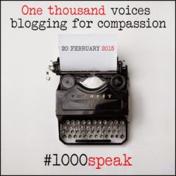 Kate Mayer writes for #1000speak Voices of Compassion