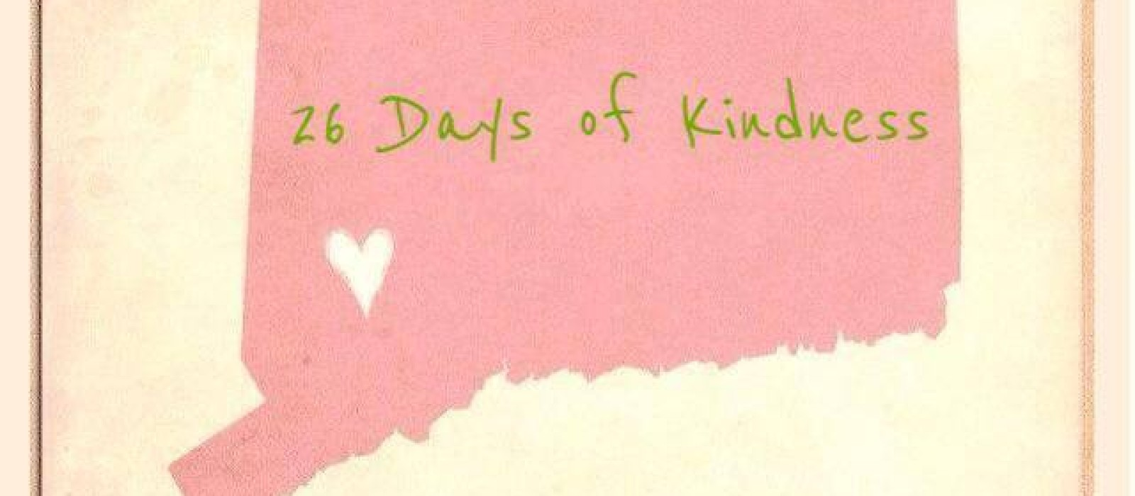 26 Days of Kindness honor Sandy Hook victims